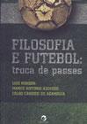 Filosofia e futebol: troca de passes