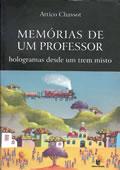 Memórias de um professor – hologramas desde um trem misto