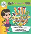 Lili e a alimentação saudável (Ed. FanthaDiello, livro e CD)