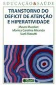 Transtorno do Déficit de Atenção e Hiperatividade, 142 p. (Cortez)