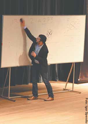 """""""A história do zero é encantadora, só o fato de estarmos sempre usando um símbolo hindu que quer dizer 'infinito' – o zero – isso já faz você pensar muitas coisas"""""""