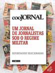 Coojornal – Um jornal de jornalistas sob o regime militar (Libretos, 272 p.)