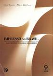 Impresso no Brasil – Dois séculos de livros brasileiros