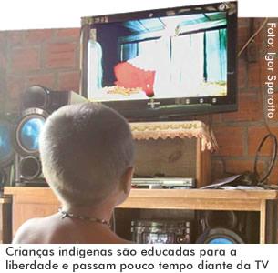 Crianças indígenas são educadas para a liberdade e passam pouco tempo diante da TV