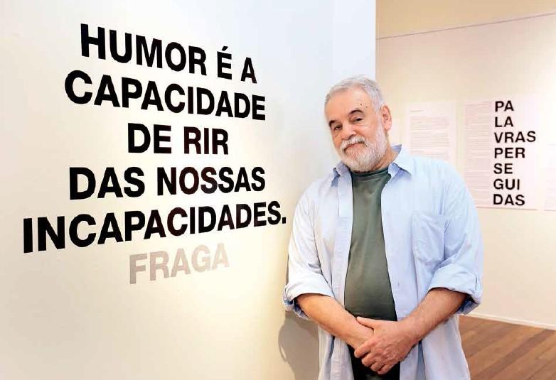José Guaraci Fraga realiza uma retrospectiva dos 44 anos de sua obra em exposição com palavras que será lançada em livro na forma de catálogo brevemente