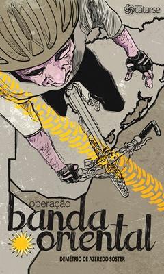 """""""Operação Banda Oriental"""": diário de uma cicloviagem"""