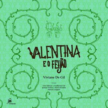 Valentina e o Feijão