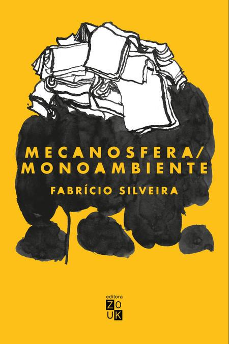 Livro Mecanosfera/ Monoambiente, publicado pela editora Zouk