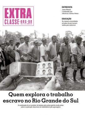 Gaúchos na exploração do trabalho escravo | Extra Classe | Outubro 2020